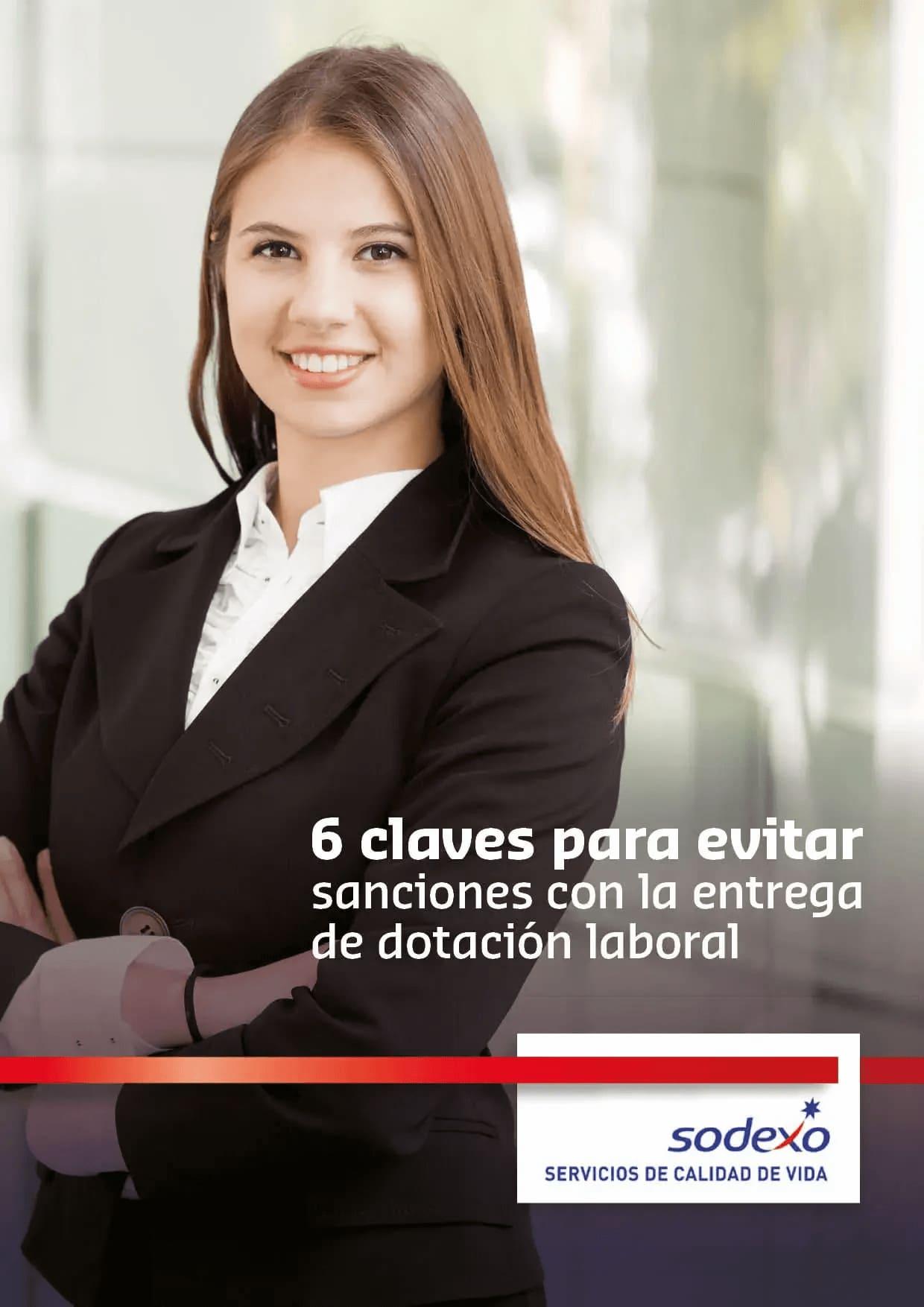 6 claves para evitar sanciones con la entrega de dotación laboral