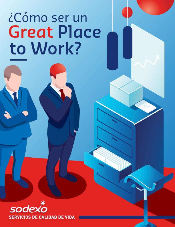¿Cómo ser un Great Place to Work?